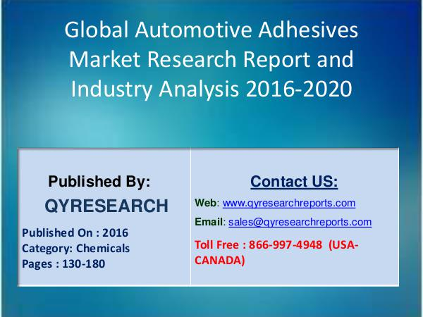 Automotive Adhesives Market 2016 in North America, Europe, China 5