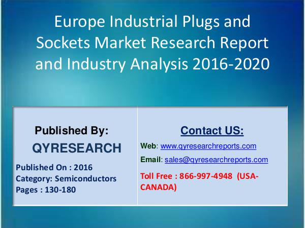 Europe Industrial Plugs and Sockets Market 2016 Analysis, Technology 7