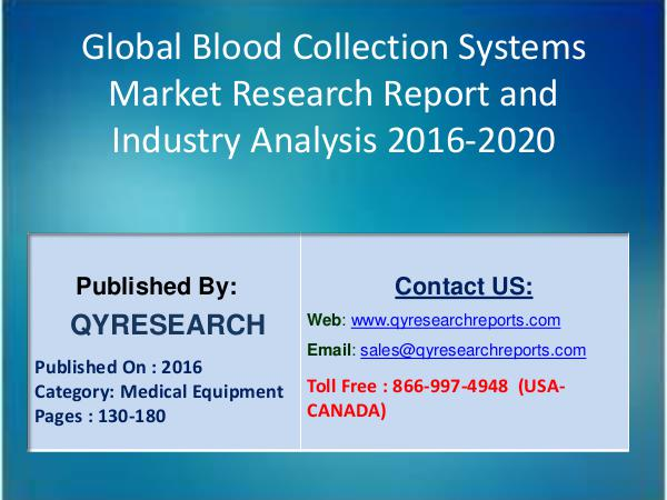 Global Blood Collection Systems Market 2016 Growth, Size, Share 3