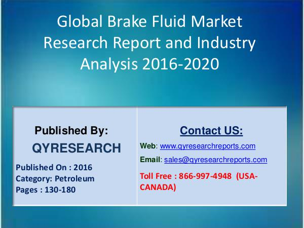 Global Brake Fluid Market 2016 -SINOPEC,Laike,KUNLUN LUBRICANT & Cast 6