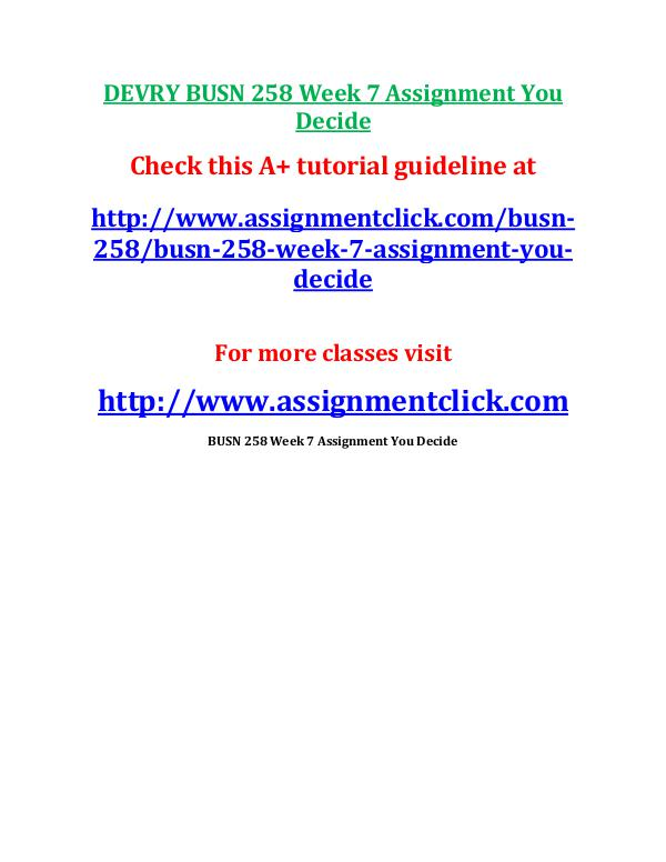 Devry BUSN 258 entire course DEVRY BUSN 258 Week 6 Assignment