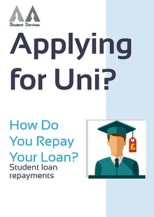 Applying for Uni - How Do You Repay Your Loan?