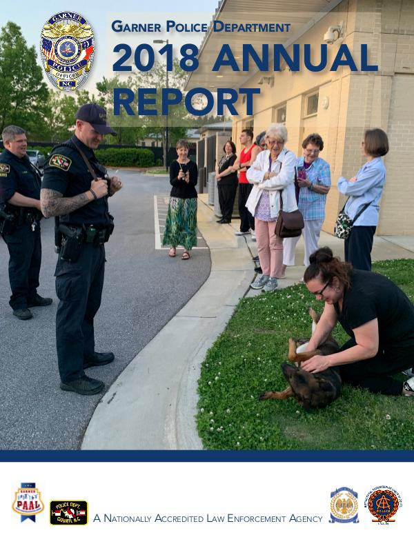 Garner Police Department Annual Report 2018 Published July 2019