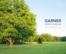 Garner, N.C.: A Great Place to Be