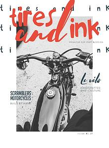 Tires and Ink