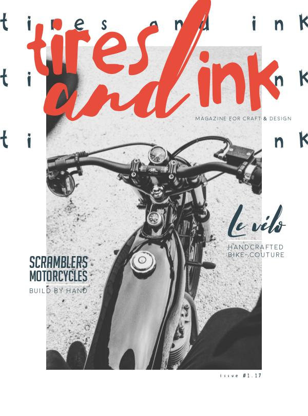 Tires and Ink Issue No. 1