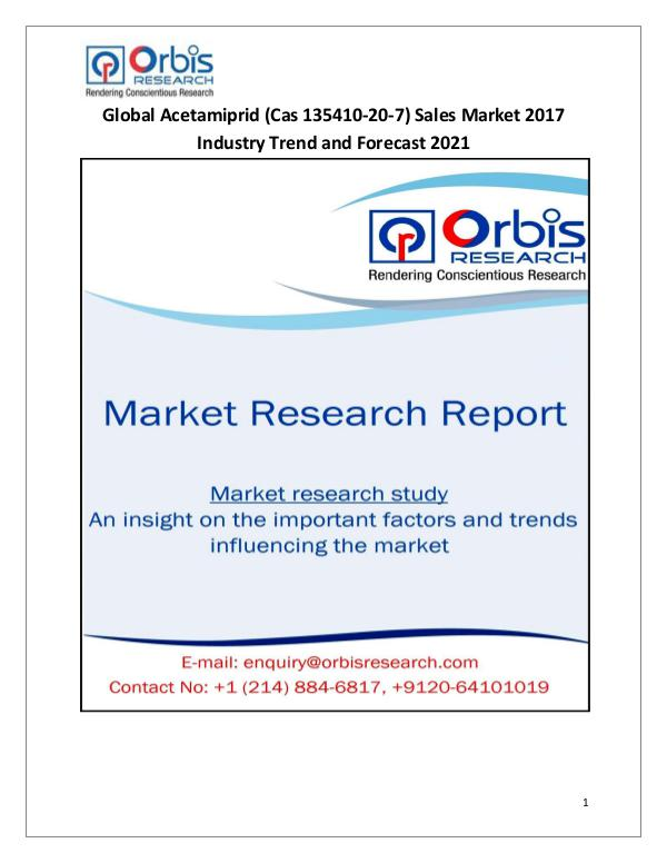Latest News on 2017 Global Acetamiprid (Cas 135410-20-7) Sales Indust Global Acetamiprid (Cas 135410-20-7) Sales Market