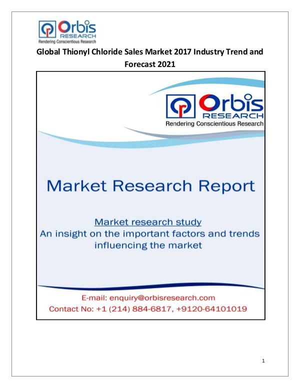 Global Thionyl Chloride Sales Market 2017-2021 Forecast Research Stud Global Thionyl Chloride Sales Market