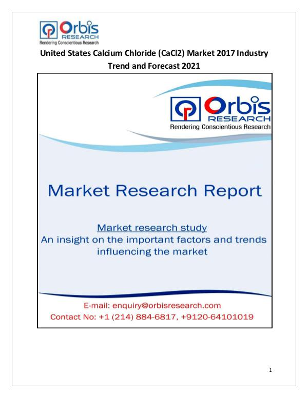 Calcium Chloride (CaCl2) Industry-United States Market Demand 2017 United States Calcium Chloride (CaCl2) Market