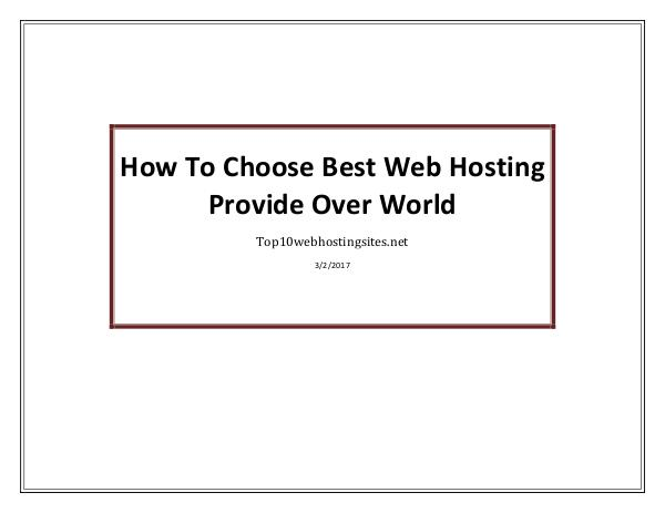 How To Choose Best Web Hosting Provide Over World How To Choose Best Web Hosting Provide Over World