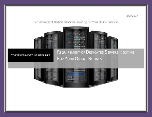 Requirement of Dedicated Servers Hosting For Your Online Business Dedicated servers