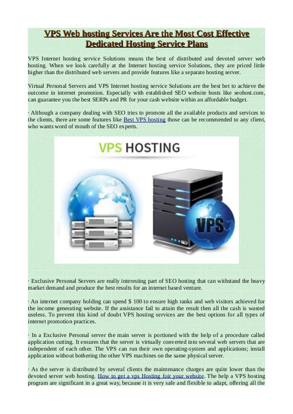 VPS Web hosting Services Are the Most Cost Effective Dedicated Hostin VPS Web hosting Services Are the Most Cost Effecti