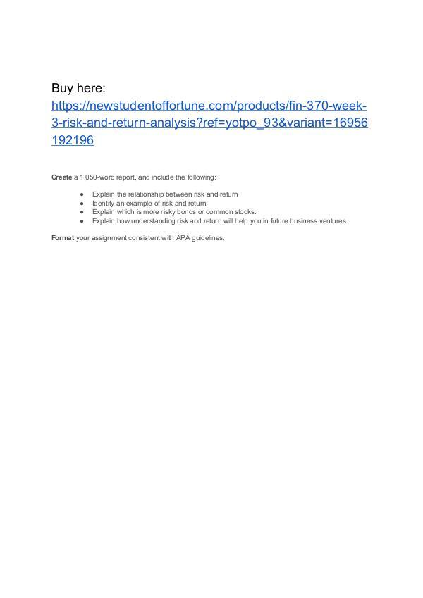 FIN 370 Week 3 Risk and Return Analysis FIN 370 Week 3 Risk and Return Analysis