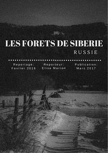 CARNET DE JOURNALISTE - ''FORETS DE SIBERIE''