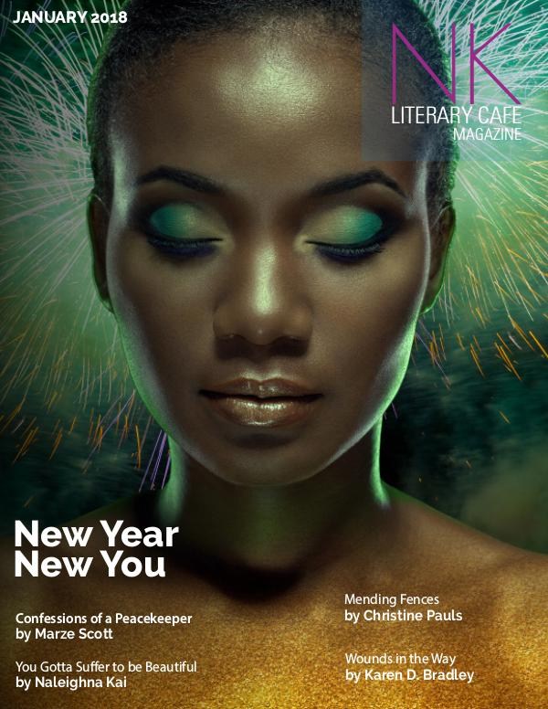Naleighna Kai's Literary Cafe Magazine January 2018 New Year, New You
