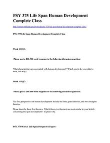 PSY 375 Life Span Human Development Complete Class