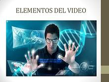 ELEMENTOS DEL VIDEO