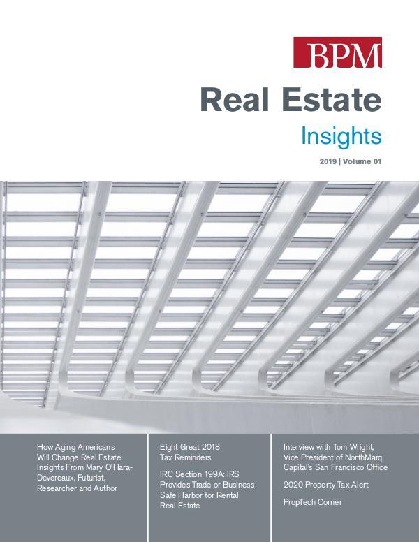 BPM's Real Estate Insights 2019 Volume 01