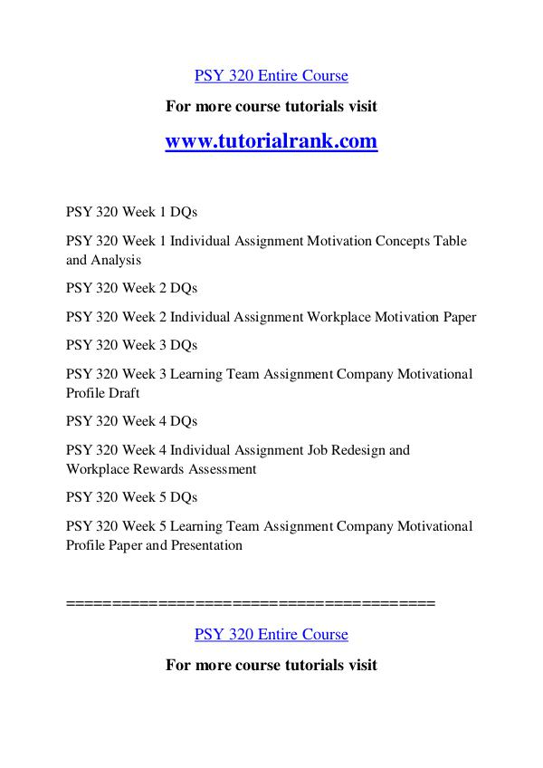 psy 320 week 1 paper motivation concepts table University of phoenix materialmotivation concepts table use the following table  to complete the  psy+320+workplace+motivation powerpoint+presentation.