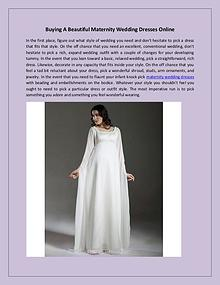 Buying A Beautiful Maternity Wedding Dresses Online