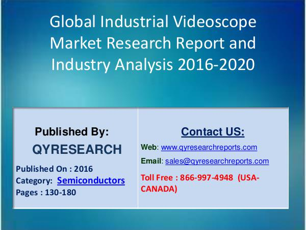 Global Industrial UPS Market Shares, Regional Outlook & Sales Volume Industrial Videoscope Market 2016 Trends