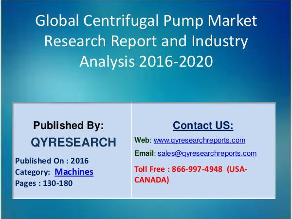 Global Centrifugal Pump Industry 2016 Market Development and Segments Global Centrifugal Pump Industry 2016 Market Share