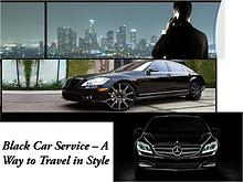 Black Car Service – A Way to Travel in Style