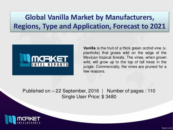 Market Drivers, Trends and Forecasts of Global Vanilla market Market Drivers, Trends and Forecasts