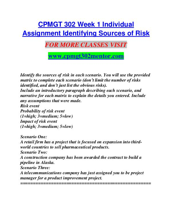 cpmgt 302 Week 3 risk management paper cpmgt 302 ( 4 pages | 1485 words ) strategic initiative fin 370 mgt 498 strategic management and process paper (3 pages | 954 words) portfolio management and strategic management.
