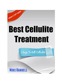 Best Cellulite Treatment - 5 Keys To Kill Your Cellulite