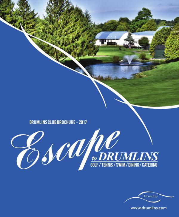 Drumlins Country Club Membership Brochure - 2017 Drumlins Membership Brochure / 2017 Season