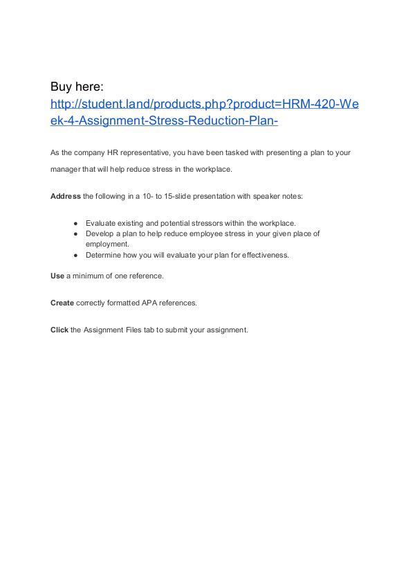 HRM 420 Week 4 Assignment Stress Reduction Plan Homework