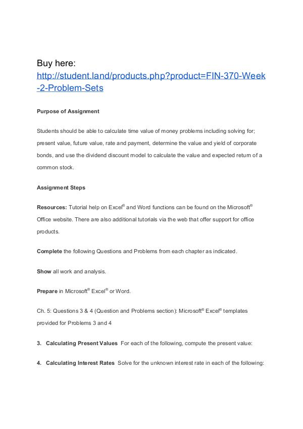 fin 370 week 2 chapter problems View homework help - fin 370 n week 2 question and problem sets from fin 290 at university of phoenix chapter 5 question 3 output area: $ $ $ $ present value 5,03979 39,33259 1,73078 337 input.
