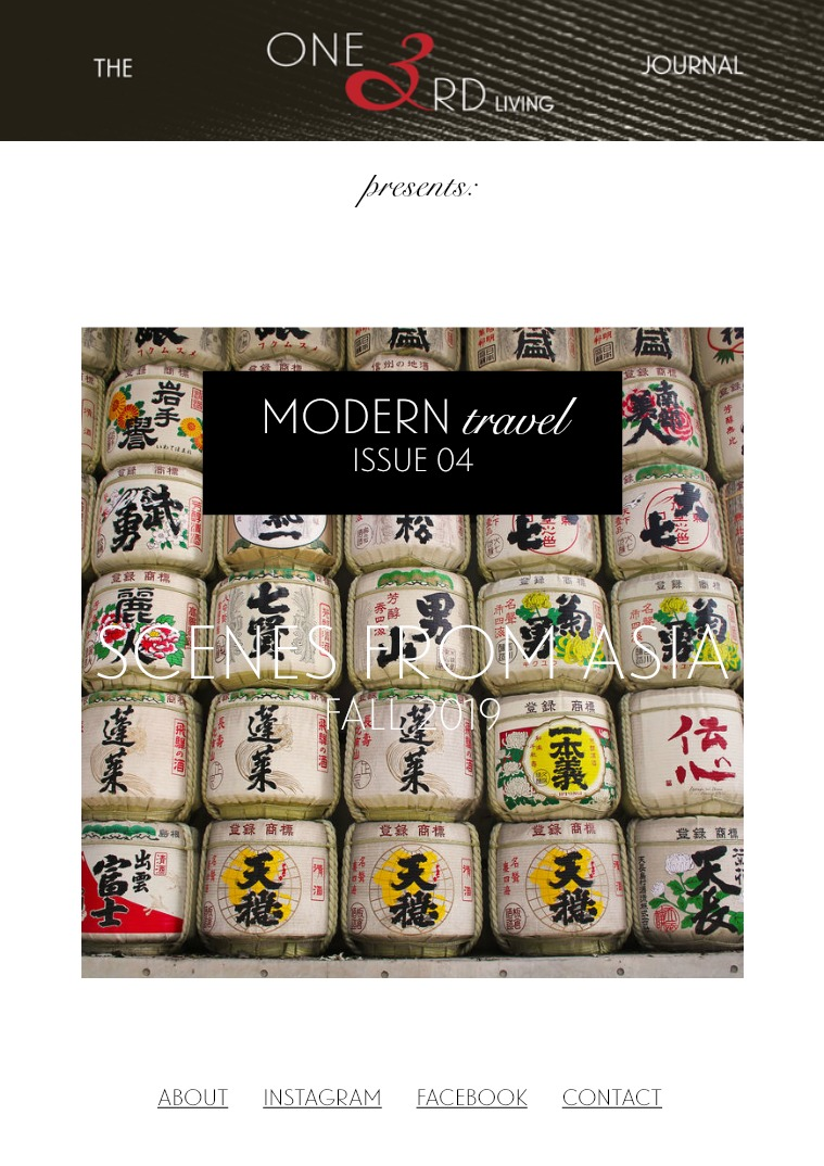 The One 3rd Living Journal Modern Travel/ Issue 04/ Fall 2019