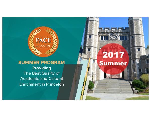 Princeton Academy Culture Enrichment (PACE) Summer 2017 PACE Summer 2017