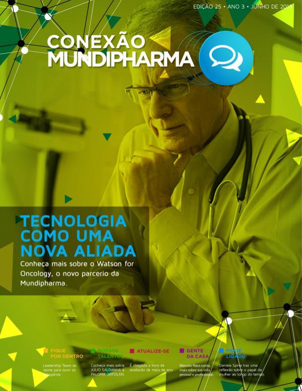 Revista Conexão Mundipharma Ano 3 - Edição 25 | Junho 2018