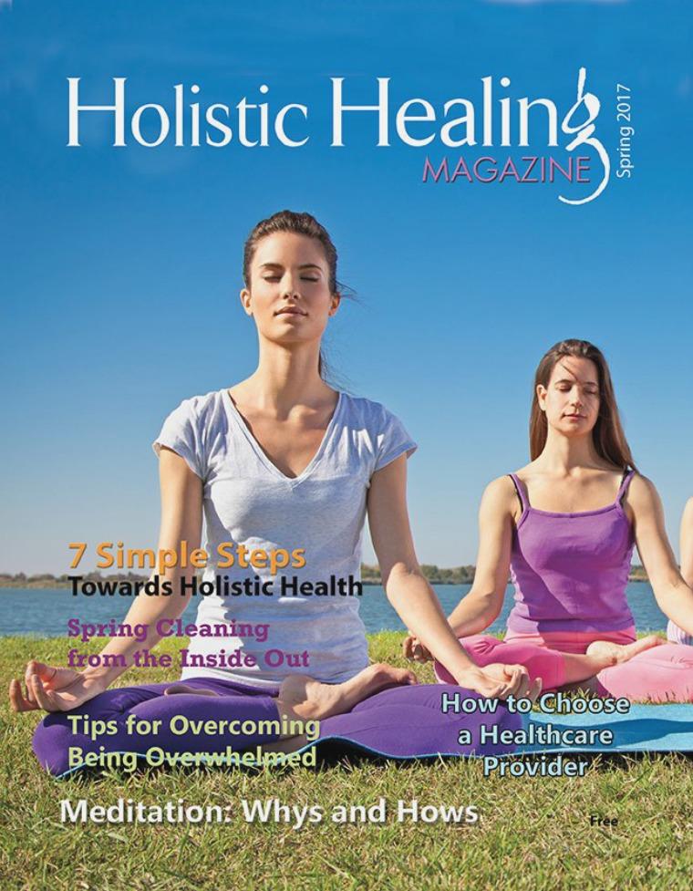 Holistic Healing Magazine Spring 2017 Spring Issue 2017