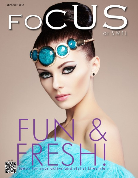 Focus Magazine of SWFL Fun & Fresh