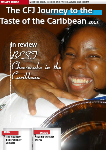 The Culinary Federation of Jamaica road to Taste of the Caribbean 2013 July. 2013