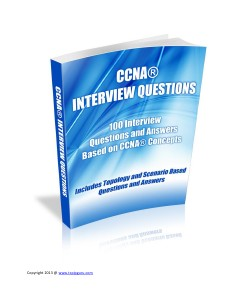 Networking Projects CCNA Interview questions - July 2013