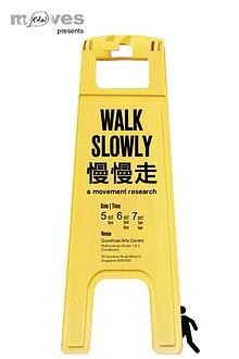 慢慢走 - Walk Slowly
