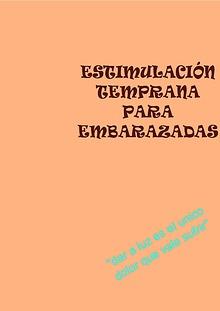 EESTIMULACION TEMPRANA PARA EMBARAZDAS