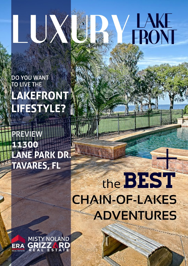 Exclusive Properties: Lake & Sumter Co. Luxury Lakefront