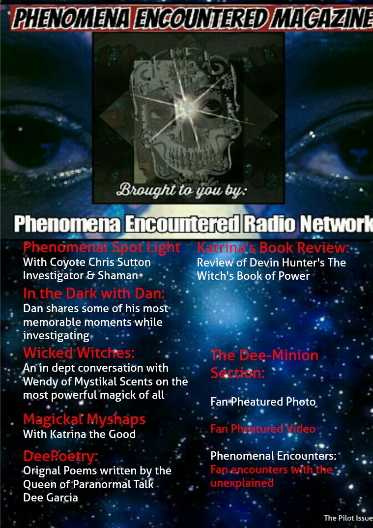 Phenomena Encountered: The Magazine Pilot Issue