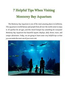 7 Helpful Tips When Visiting Monterey Bay Aquarium