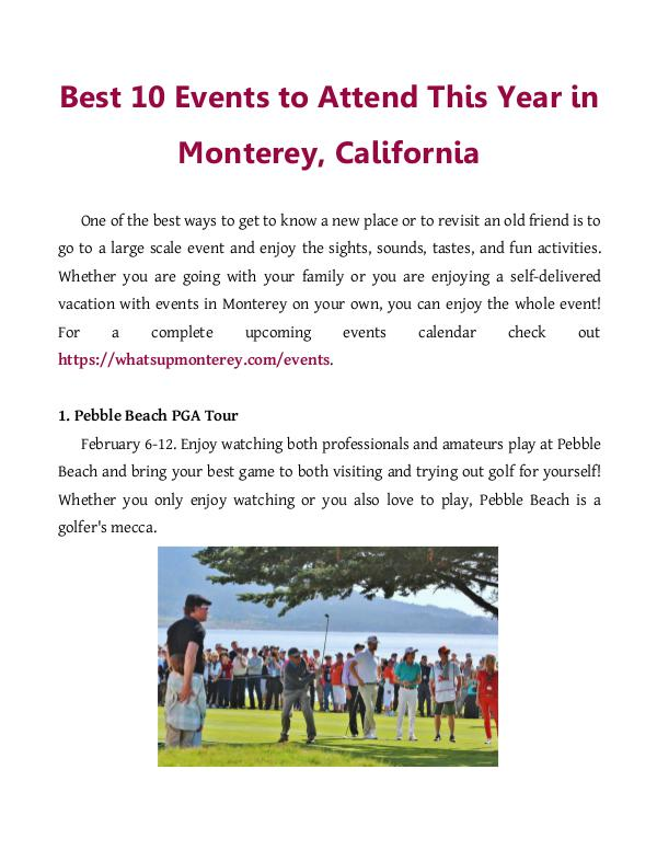 Best 10 Events to Attend This Year in Monterey, California One of the best ways to get to know a new place or