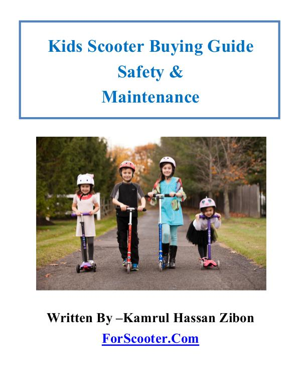 Kids Scooter Buying Guide Safety & Maintenance 3