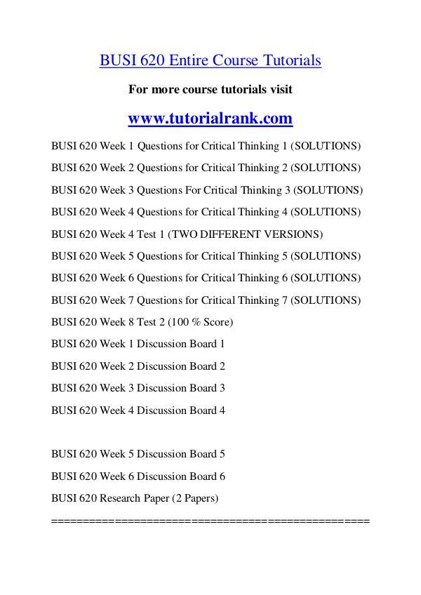 BUSI 620 Course Great Wisdom / tutorialrank.com BUSI 620 Course Great Wisdom / tutorialrank.com