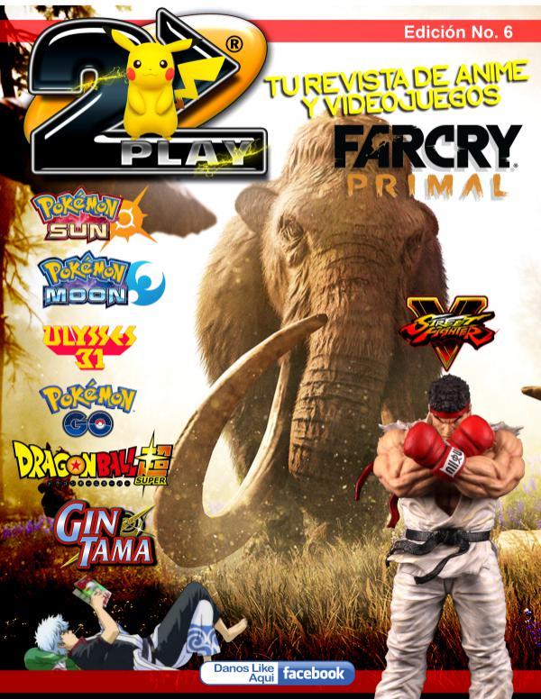 2Play La revista de Videojuegos y Anime Hondureña Edicion N6