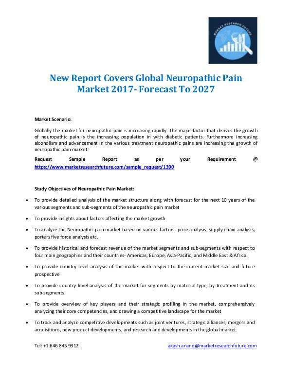 New Report Covers Global Neuropathic Pain Market 2017- Forecast To 20 New Report Covers Global Neuropathic Pain Market 2